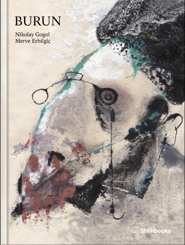 Burun Kapak Gorseli - Nikolay Gogol, Merve Erbilgiç